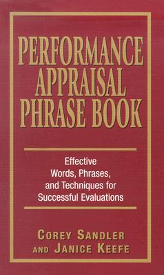Performance Appraisals Phrase Book By Sandler, Corey/ Keefe, Janice